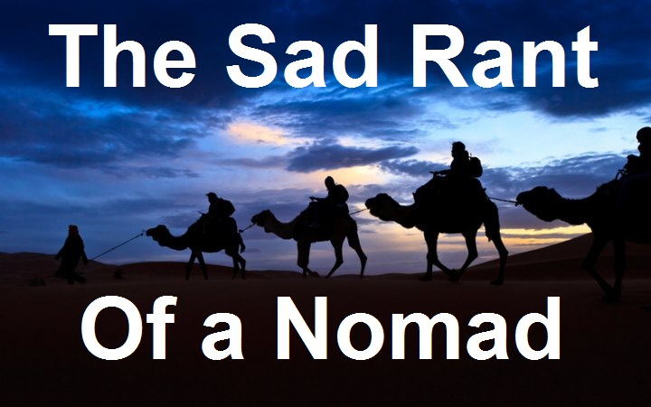 The Sad Rant Of A Nomad Cross Encounters Ministries