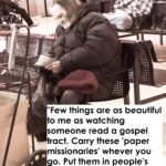 Beautiful: Watching Someone Read a Gospel Tract