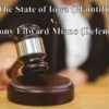Trial: The State of Iowa (Plaintiff) v. Anthony Edward Miano (Defendant)
