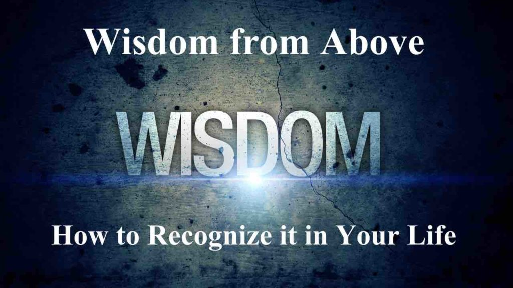 Title Image: Wisdom from Above: How To Recognize it in Your Life