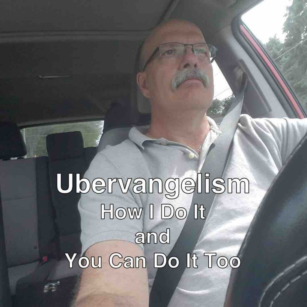 Ubervangelism: How I Do It and You Can Do It Too