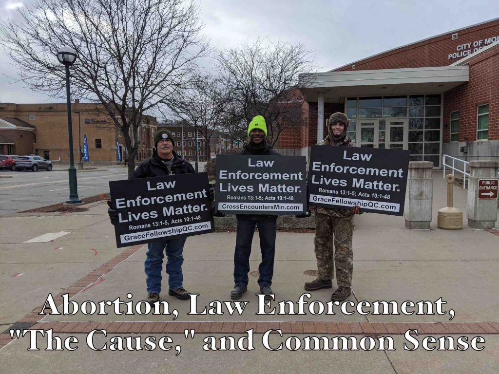 """Abortion, Law Enforcement, """"The Cause,"""" and Common Sense (Title Image)"""
