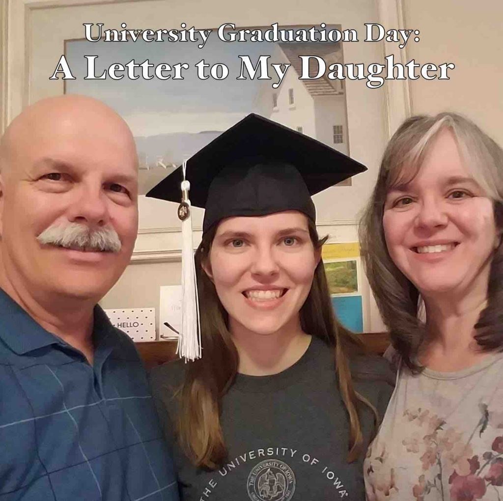 University Graduation Day: A Letter to My Daughter