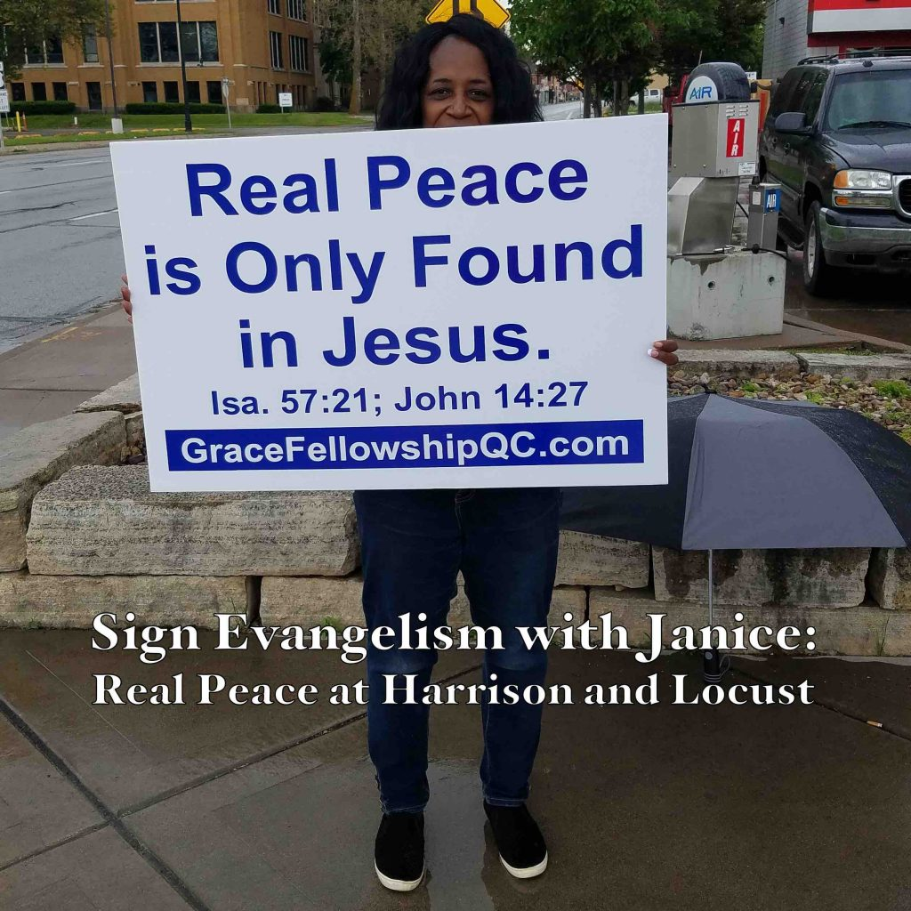 Sign Evangelism with Janice: Real Peace at Harrison and Locust