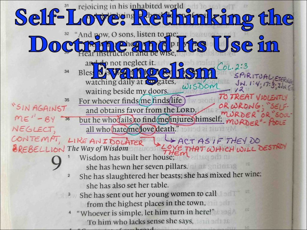 Self-Love: Rethinking the Doctrine and Its Use in Evangelism