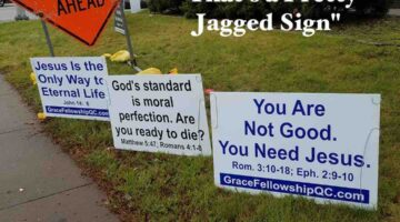 """Sign Evangelism: """"That's a Pretty Jagged Sign"""""""