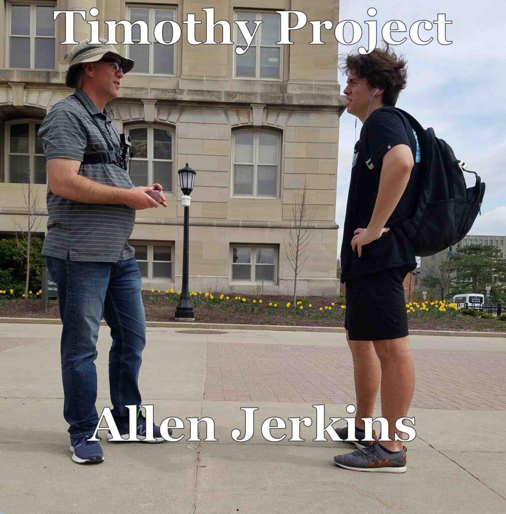 Timothy Project: Allen Jerkins